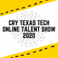 CRY Texas Tech Online Talent Show 2020